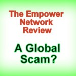 The Empower Network Review|Is The Empower Network A Scam?