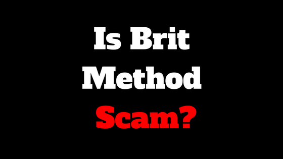 Is Brit Method Scam