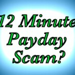 Is 12 minute payday scam