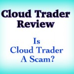 Cloud Trader System Review | Is Cloud Trader System Scam?