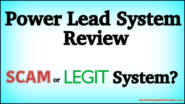 Is Power Lead System A Scam? - Power Lead System Review