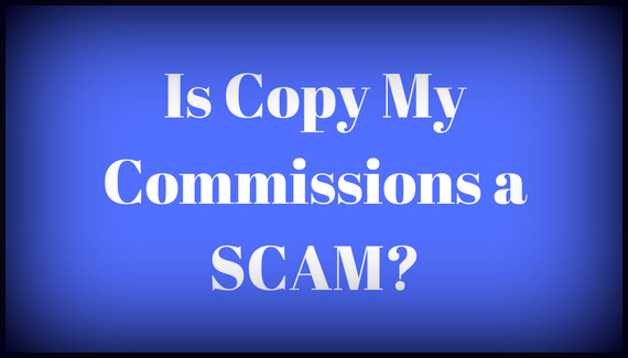 Is Copy My Commissions a SCAM