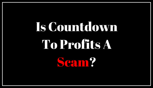 Is Countdown To Profits A Scam?