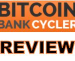 Bitcoin Bank Cycler Review